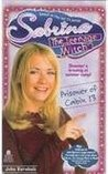 Prisoner of Cabin 13 (Sabrina the Teenage Witch, #11)