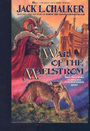 War of the Maelstrom by Jack L. Chalker