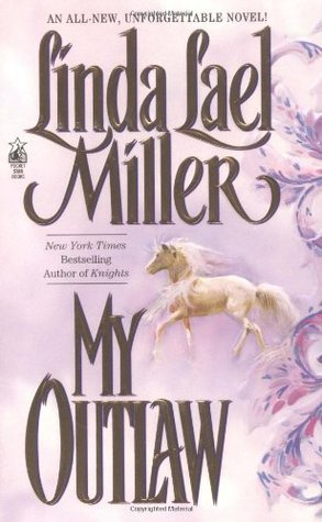 My Outlaw by Linda Lael Miller