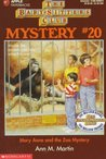 Mary Anne and the Zoo Mystery (Baby-Sitters Club Mystery, #20)