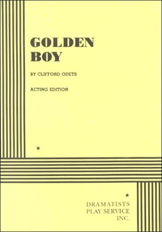 Golden Boy by Clifford Odets