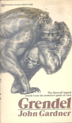 Grendel by John Gardner — Reviews, Discussion, Bookclubs, Lists