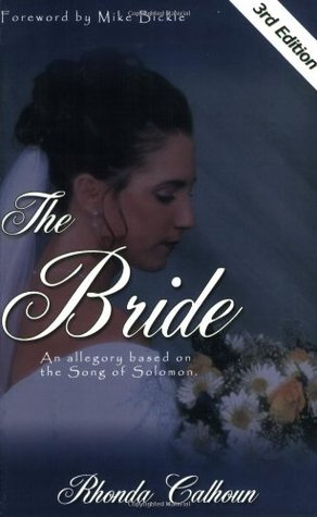 The Bride: An Allegory Based on the Song of Solomon