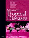Manson's Tropical Diseases: Expert Consult - Online and Print, 23e