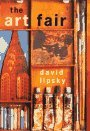 The Art Fair by David Lipsky