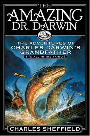 The Amazing Dr. Darwin by Charles Sheffield