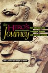 The Hero's Journey: How Educators Can Transform Schools and Improve Learning
