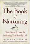 The Book of Nurturing: Nine Natural Laws for Enriching Your Family Life