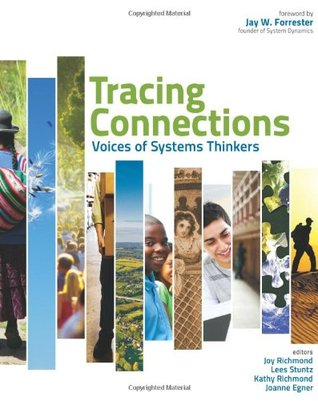 Tracing Connections: Voices of Systems Thinkers