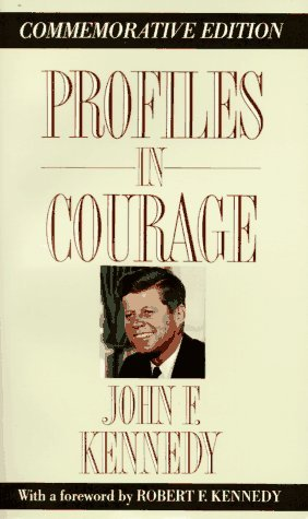Summary of Jfk s Profiles in Courage Essay - 1509 Words