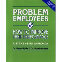Problem Employees: How to Improve Their Performance