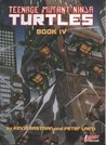 Teenage Mutant Ninja Turtles, Book IV (TMNT, #4)