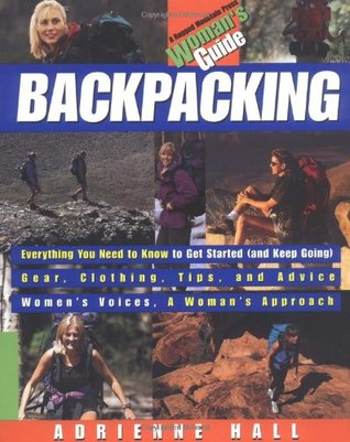 Backpacking: A Woman's Guide
