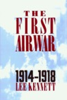 The First Air War, 1914-1918