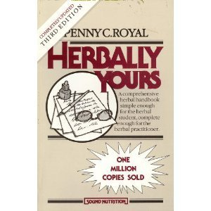Herbally Yours by Penny C. Royal