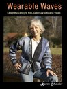 Wearable Waves:Delightful Designs for Quilted Jackets
