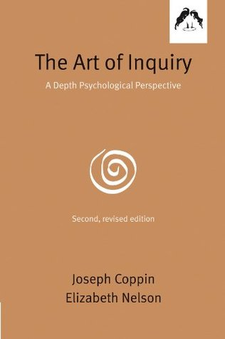 The Art of Inquiry: A Depth Psychological Perspective