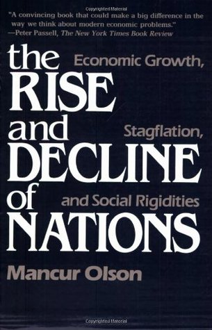 the-rise-and-decline-of-nations-economic-growth-stagflation-and-social-rigidities