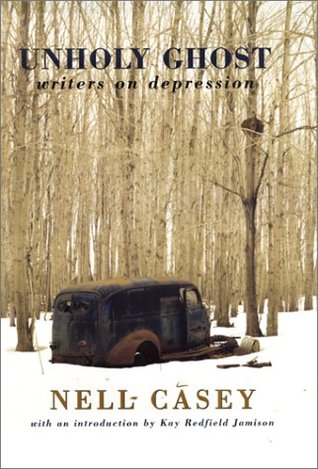 Unholy Ghost: Writers on Depression