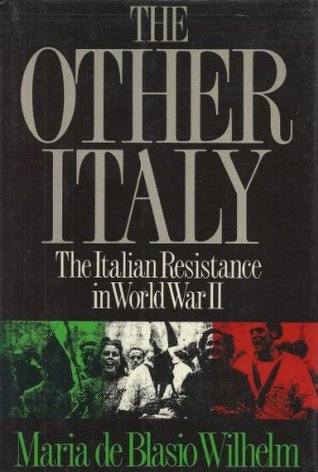 The Other Italy: Italian Resistance in World War II