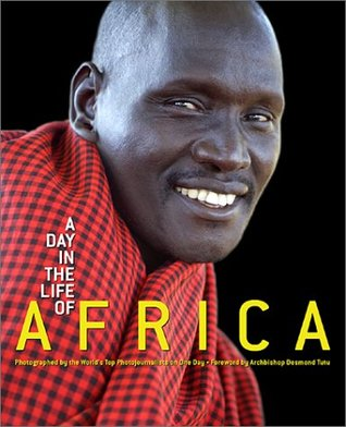 A Day in the Life of Africa by David Elliot Cohen