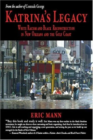 Katrina's Legacy: White Racism and Black Reconstruction in New Orleans and the Gulf Coast