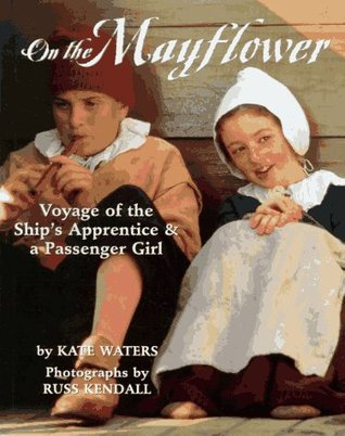 On The Mayflower by Kate Waters