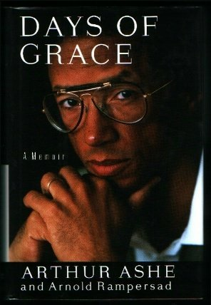 Days of Grace by Arthur Ashe