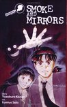 The Kindaichi Case Files, Vol. 4: Smoke and Mirrors