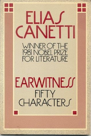 Earwitness by Elias Canetti