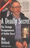 A Deadly Secret: The Strange Disappearance Of Kathie Durst