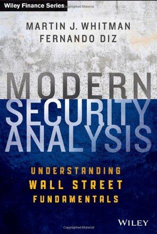 Modern Security Analysis: Understanding Wall Street Fundamentals