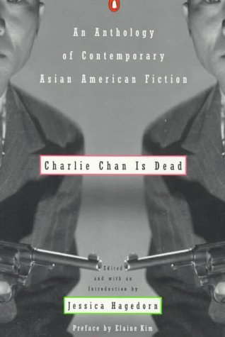 Charlie Chan is Dead by Jessica Hagedorn
