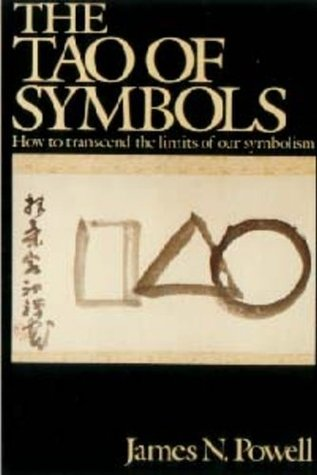 The Tao of Symbols by James N. Powell