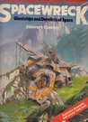 Spacewreck: Ghostships and Derelicts of Space (Terran Trade Authority Handbook)