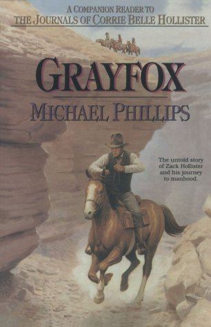 Grayfox (The Journals of Corrie Belle Hollister )