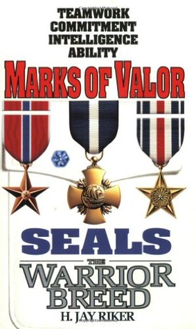 Marks of Valor by H. Jay Riker