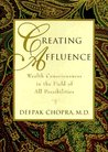 Creating Affluence: Wealth Consciousness in the Field of All Possibilities