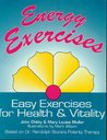 Energy Exercises: Easy Exercises for Health and Vitality