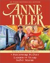 Anne Tyler: Three Complete Novels: A Patchwork Planet / Ladder of Years / Saint Maybe