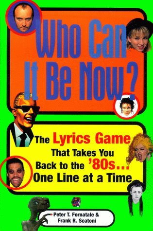 Who Can It Be Now by Peter T. Fornatale