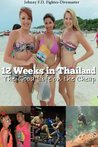12 Weeks in Thailand: The Good Life on the Cheap