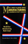 All I Need to Know about Manufacturing I Learned in Joe's Garage : World
