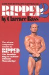 Ripped 2: The All-New Companion Volume to Ripped: The Sensible Way to Achieve Ultimate Muscularity!