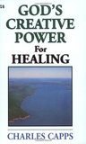 God's Creative Power for Healing (God's Creative Power)