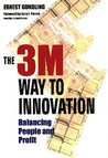 The 3m Way to Innovation: Balancing People and Profit