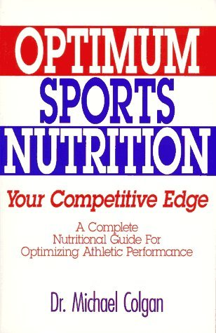 Optimum Sports Nutrition: Your Competitive Edge