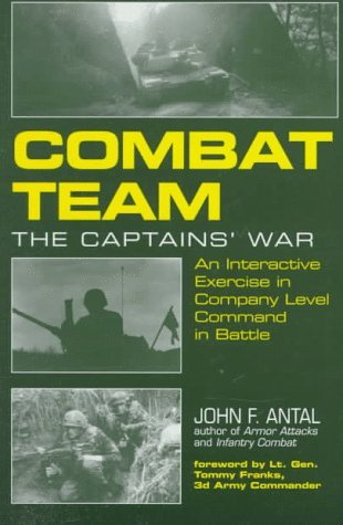 Combat Team: The Captain's War: An Interactive Exercise in Company Level Command in Battle