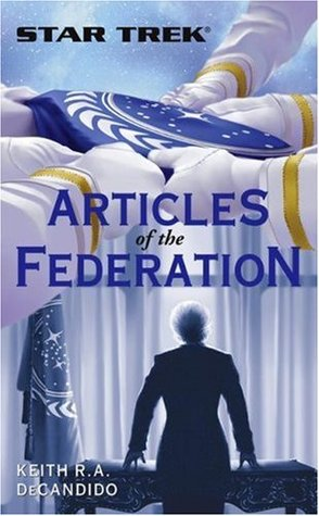 Articles of the Federation by Keith R.A. DeCandido