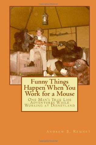 Funny Things Happen When You Work for a Mouse